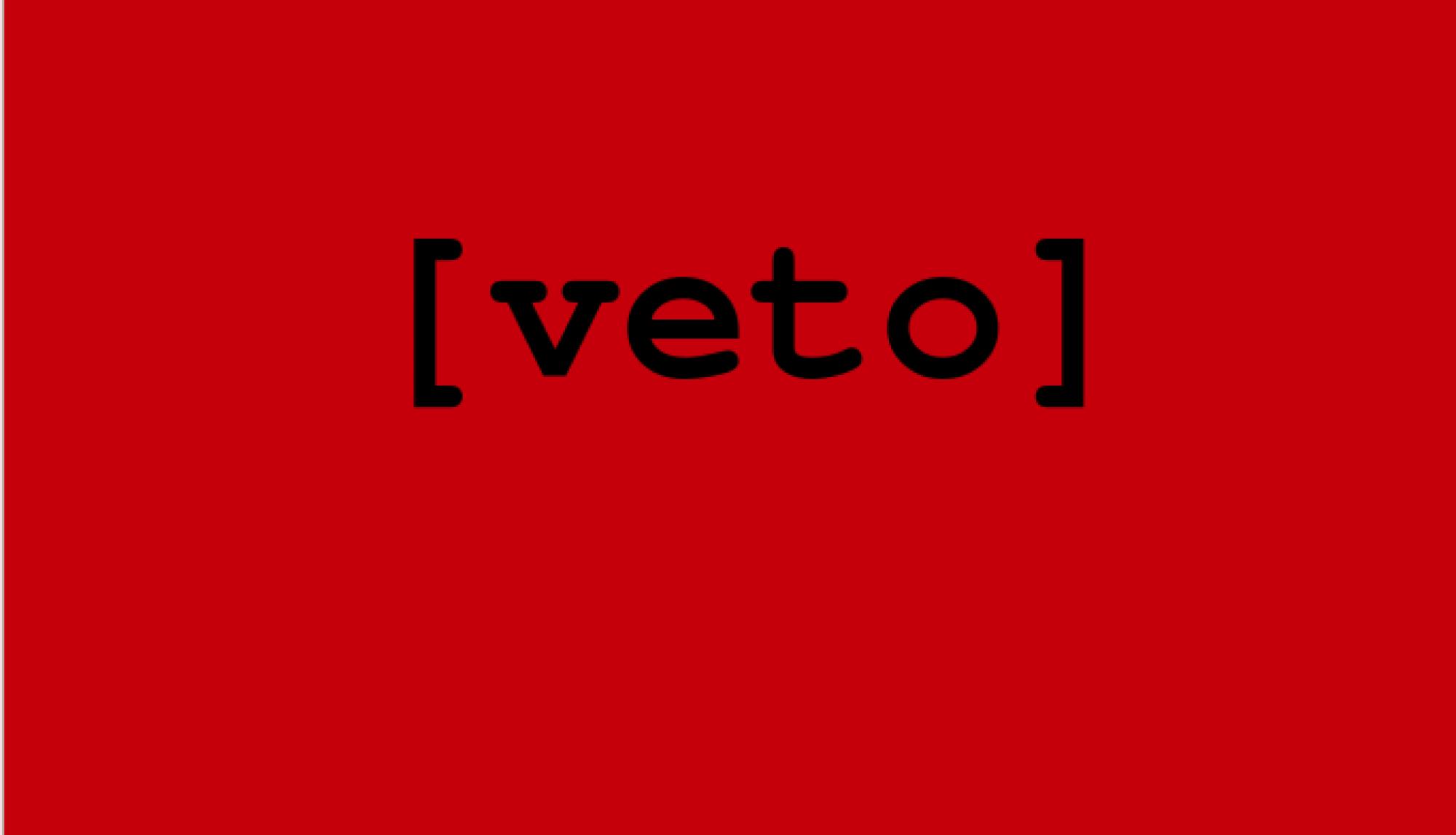 [veto]